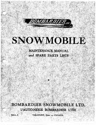 maintenance manuals u0026 parts lists bombardier snowmobiles