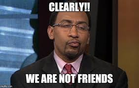 Friends Meme - clearly we are not friends meme