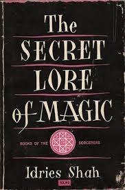 secret lore magic idries shah