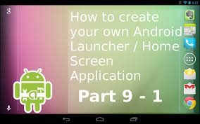 Design Your Own Transportable Home Series P9 1 How To Create Your Own Android Launcher Home Screen
