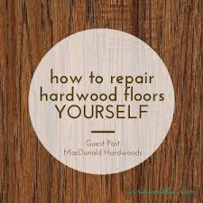 How To Finish Hardwood Floors Yourself - how to repair hardwood floors yourself april noelle