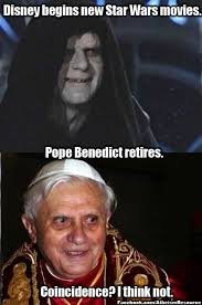 New Memes Daily - star wars pope benedict xvi s resignation know your meme