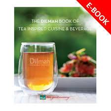 ebook cuisine the dilmah book of tea inspired cuisine and beverage ebook