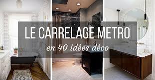 cuisine avec carrelage metro carrelage metro en 40 idées déco