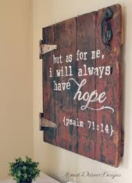 Bible Verses For The Home Decor Idea For Barn Lumber And Add Hardware Things For Thewalls