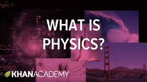 introduction to physics one dimensional motion physics khan