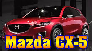 where do mazda cars come from 2018 mazda cx 5 2018 mazda cx 5 diesel 2018 mazda cx 5 diesel