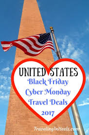 black friday cyber monday travel deals in the united states 2017