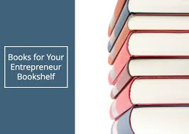 entrepreneurship books 3 of the best entrepreneur books you