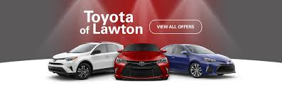 toyata toyota dealership lawton ok used cars toyota of lawton