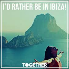 45 best Ibiza Quotes images on Pinterest