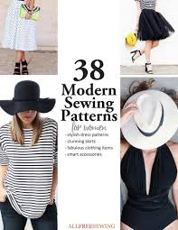 all free sewing free sewing patterns sewing projects tips 38 modern sewing patterns for women