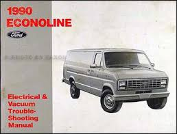 car service manuals pdf 1999 ford econoline e350 instrument cluster 1990 ford econoline van and club wagon electrical troubleshooting