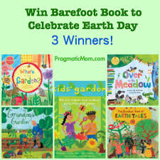 Barefoot Books The Barefoot Book Of Children Earth Day Giveaways For 3 Barefoot Books Pragmaticmom
