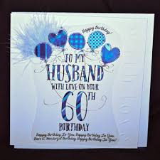 handmade husband 60th birthday card large luxury birthday card