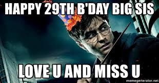 29th Birthday Meme - 29th birthday harry potter meme birthday best of the funny meme