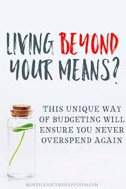 opposite living beyond your means