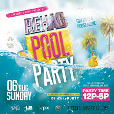 rehab day pool party le parties parties navigation