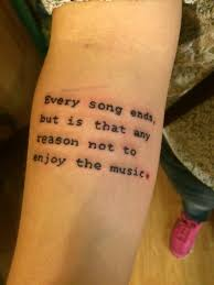 thigh tattoos quotes one tree hill music quote tattoo tattoos pinterest music