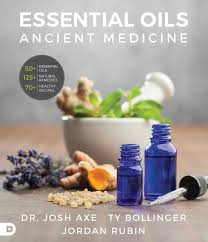 essential oils ancient medicine dr josh axe jordan rubin ty