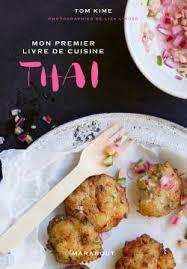 librairie cuisine mon livre de cuisine thaïe librairie gourmandelibrairie gourmande
