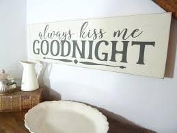 faire l amour dans la chambre toujours me goodnight signe décoration murale de chambre