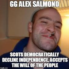 Alex Salmond Meme - gg alex salmond imgflip