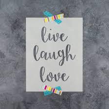 live laugh love signs live laugh love stencil reusable diy craft stencils of live