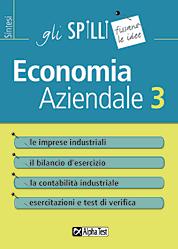 test d ingresso economia aziendale economia aziendale 3 gli spilli economia alpha test