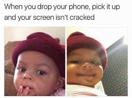 Drop Phone Meme - dopl3r com memes when you drop your phone pick it up and your