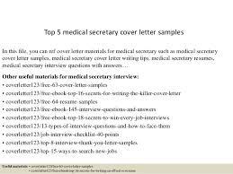 Sample Medical Secretary Resume by Top 5 Medical Secretary Cover Letter Samples 1 638 Jpg Cb U003d1434703368