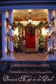 Outdoor Christmas Decorations Front Porch by 188 Best Bnotp Christmas Decorating Ideas Images On Pinterest