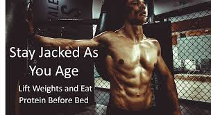 Casein Protein Before Bed Stay Jacked As You Age Lift And Eat Protein Before Bed Science