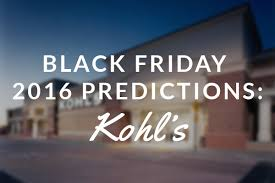 kohl s ps4 black friday kohl u0027s black friday 2016 predictions blackfriday fm