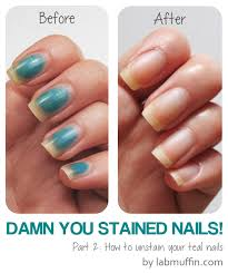 damn you stained nails pt 2 how to remove stains lab muffin