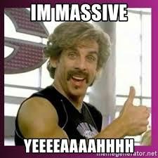 Yeeeeaaaahhhh Meme - im massive yeeeeaaaahhhh globo gym meme generator