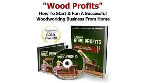 woodprofits how to start a woodworking business from home with no