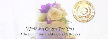 cakes for wedding cakes for you