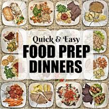 food prep meals 15 quick food prep dinners