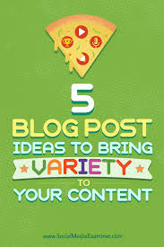 5 post ideas to bring variety to your content social media