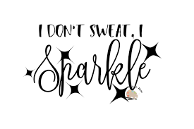 i don t sweat i sparkle i don t sweat i sparkle svg cut file design bundles