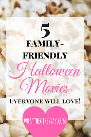 top 5 family friendly halloween movies u2014 whatthegirlssay
