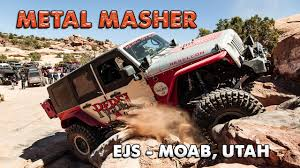 moab jeep safari 2017 metal masher moab easter jeep safari 2017 youtube