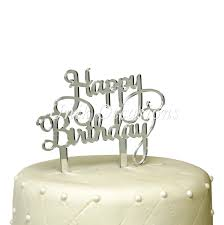 acrylic cake toppers unik occasions happy birthday acrylic cake topper silver mirror