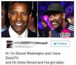 Direct Tv Meme - hi i m denzel and ghetto red hot