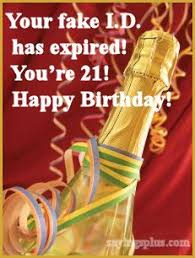 21 Birthday Meme - funny 21st birthday quotes google search lol pinterest