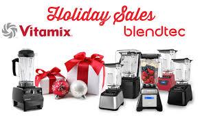 appliance sales black friday vitamix u0026 blendtec 2016 black friday deals save more blender