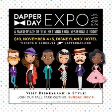 dapper day expo at the disneyland hotel fall edition tickets