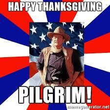 happy thanksgiving pilgrim wayne meme generator