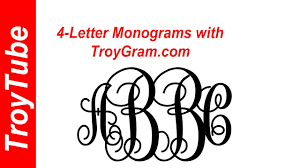 letter monogram now you can do 4 letter monograms with troygram